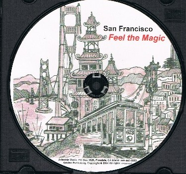 The Magical, Implausible, Incredible, Fantastical...San Francisco,